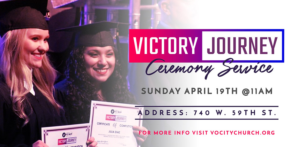 Victory Journey Ceremony Service