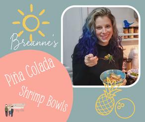 Fancy Food Friday: Piña Colada Shrimp Bowls