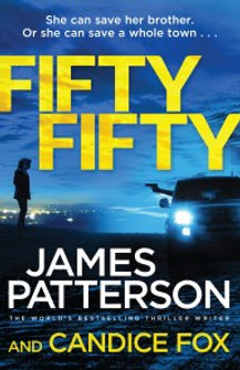 Fifty Fifty by James Patterson and Candice Fox author
