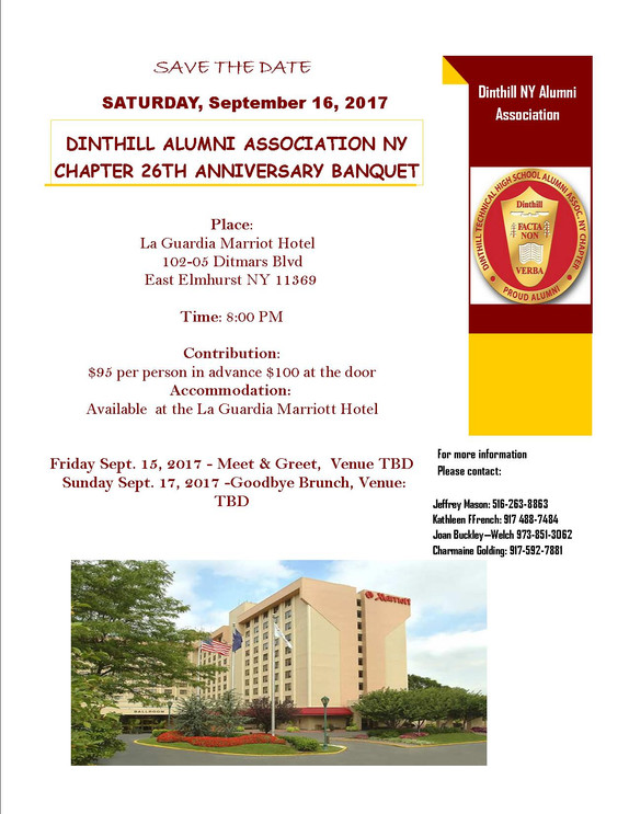 DINTHILL TECHNICAL HIGH SCHOOL ALUMNI ASSOCIATION NY CHAPTER 26th ANNIVERSARY BANQUET IS SATURDAY SE