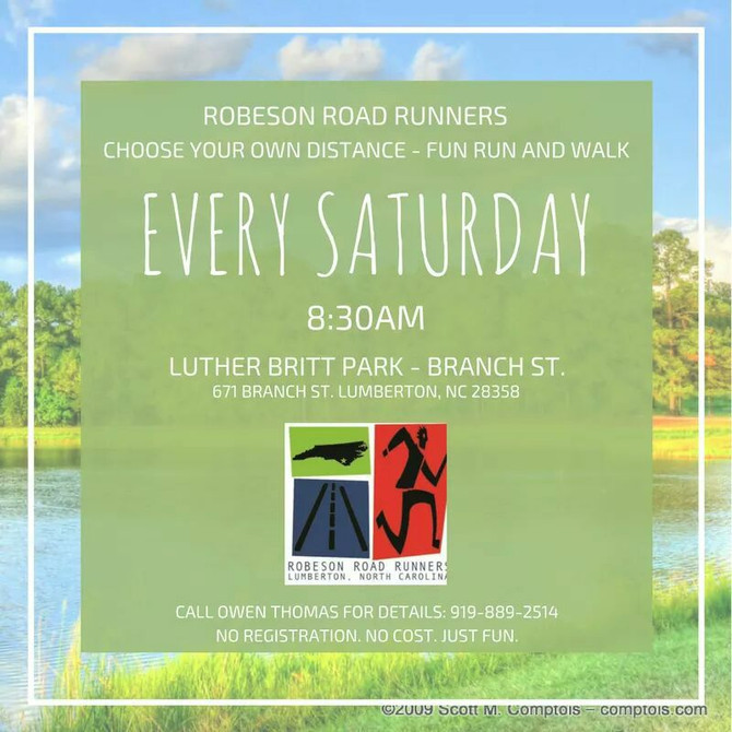 Run Every Saturday at 8:30 Luther Britt Park