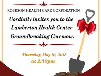 Ground Breaking for Lumberton Health Center
