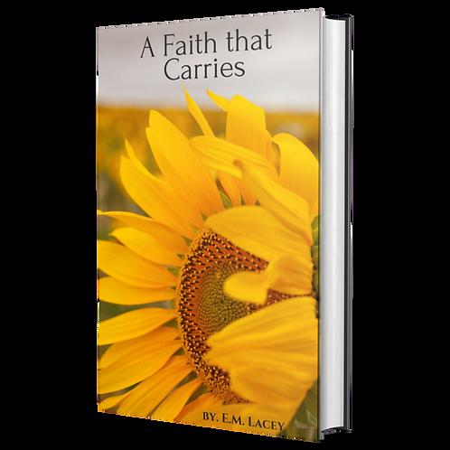 A Faith that Carries