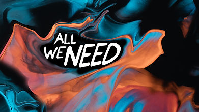 All We Need Series Graphic.jpg