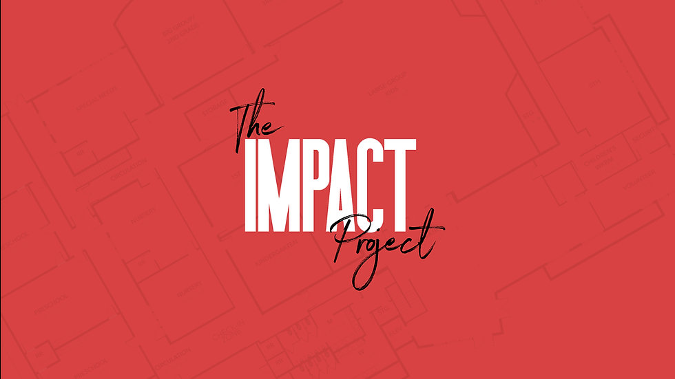 The Impact Project Sermon Graphic.jpg