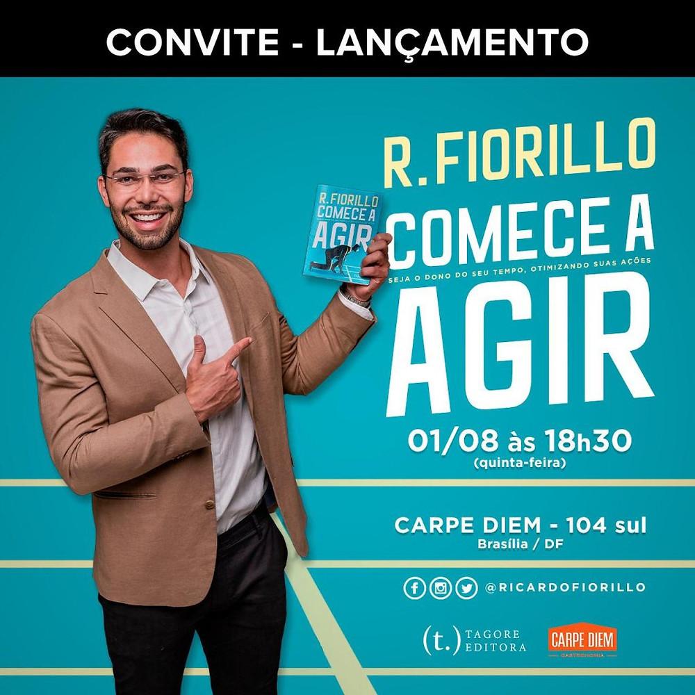 convite de lançamento - LIVRO COMECE A AGIR - Ricardo Fiorillo