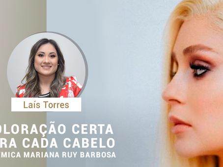 Coloração certa para cada cabelo - polêmica Mariana Ruy Barbosa
