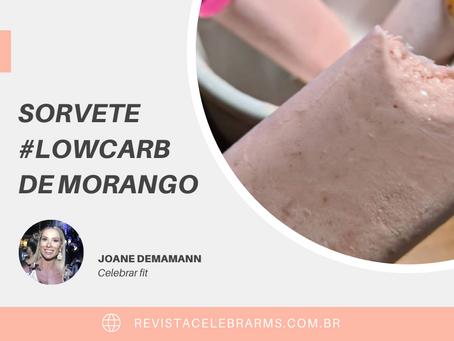SORVETE #LOWCARB DE MORANGO