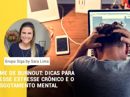 Síndrome de Burnout: dicas para evitar esse estresse crônico e o esgotamento mental
