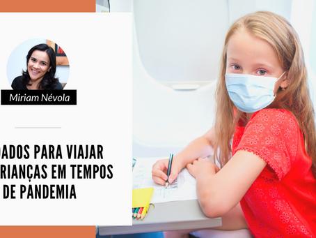 Cuidados para viajar com crianças em tempos de pandemia