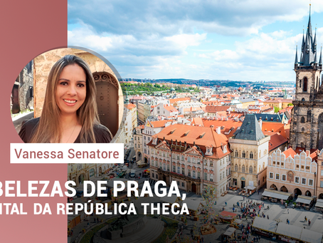 As belezas de Praga, a capital da República Theca.