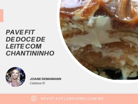 PAVE FIT DE DOCE DE LEITE COM CHANTININHO