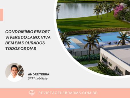 Condomínio Resort Vivere do Lago: viva bem em Dourados todos os dias