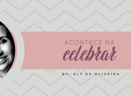 Acontece na Celebrar by Ely Oliveira