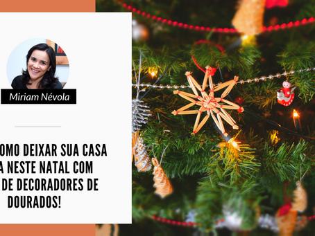 Saiba como deixar sua casa linda neste natal com dicas de decoradores de Dourados!