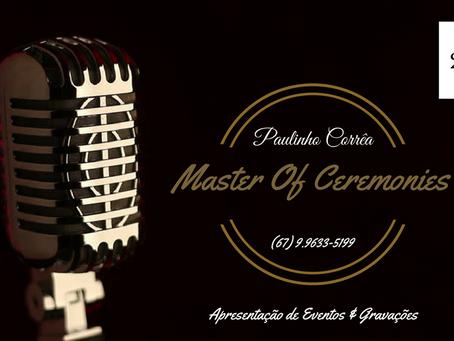 Paulinho Corrêa - Master of Cerimonies