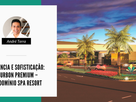 Elegância e sofisticação: Bourbon Premium – Condomínio Spa Resort