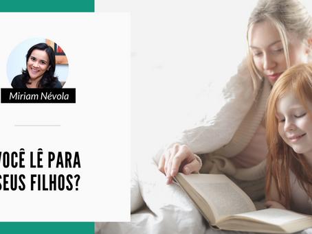 Você lê para seus filhos?