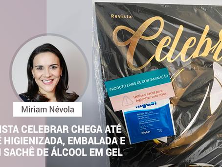 Revista Celebrar chega até você higienizada, embalada e com sachê de álcool em gel