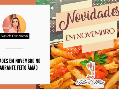 Novidades em novembro no Restaurante Feito àMão