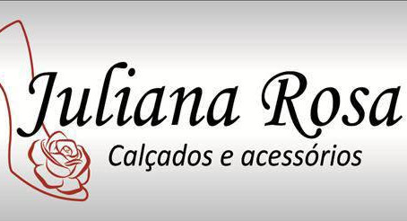 Juliana Rosa Calçados e Confecções.