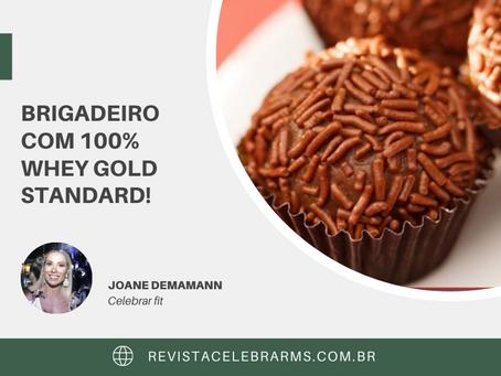 BRIGADEIRO com 100% Whey Gold Standard!