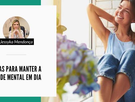 DICAS PARA MANTER A SAÚDE MENTAL EM DIA