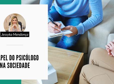 O papel do psicólogo na sociedade