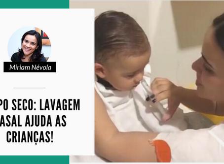 Tempo seco: Lavagem nasal ajuda as crianças!