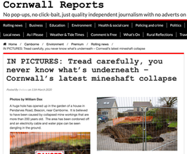 Photos of a large hole which has opened up in Camborne, published in Cornwall Reports.
