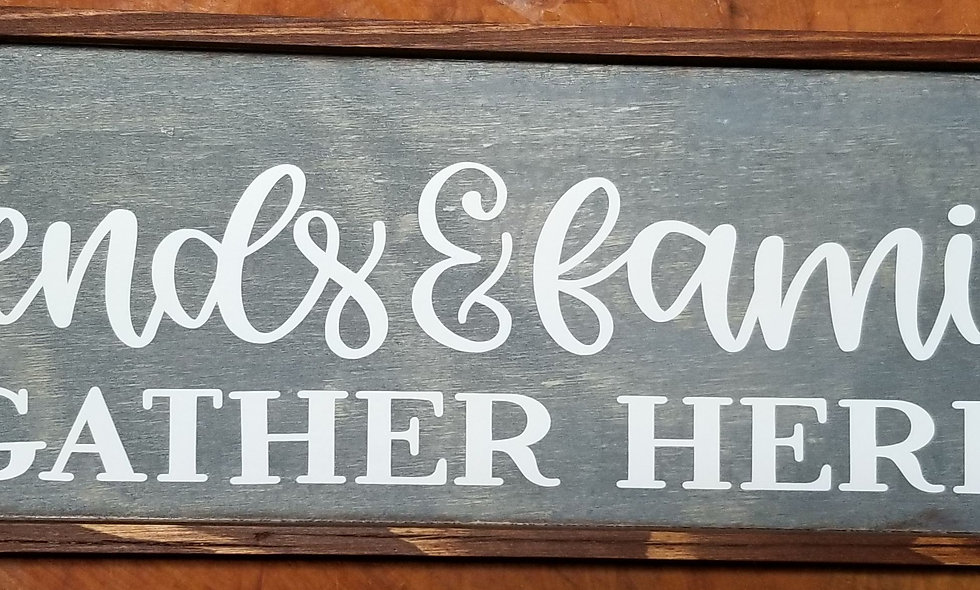 Wooden Friends & Family Sign