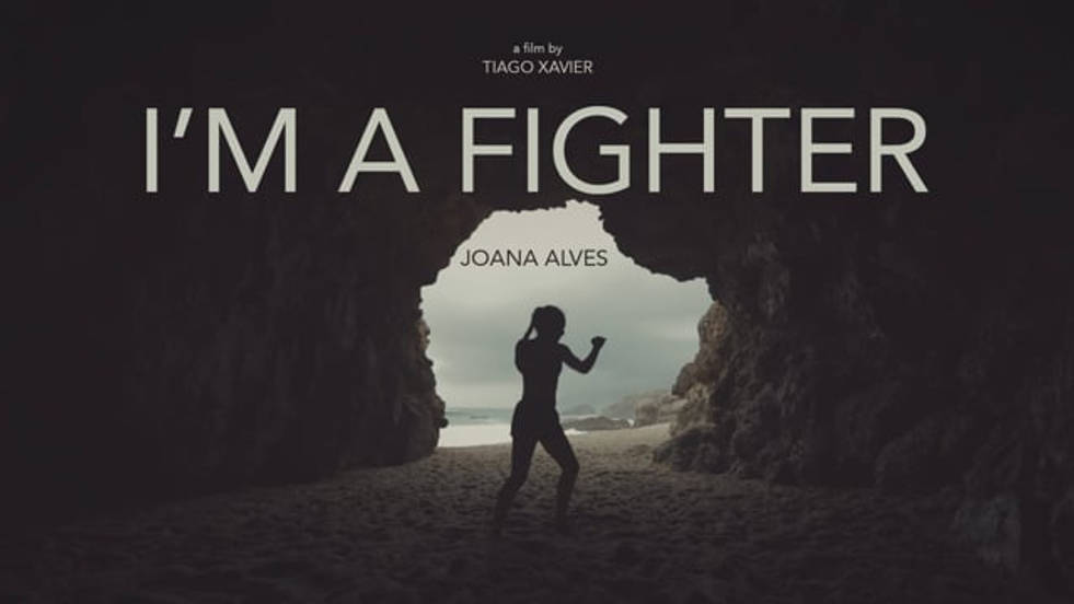 I´M A FIGHTER - short film directed and shot by Tiago Xavier