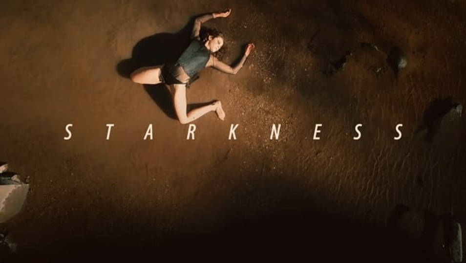 STARKNESS cinematography by Tiago Xavier