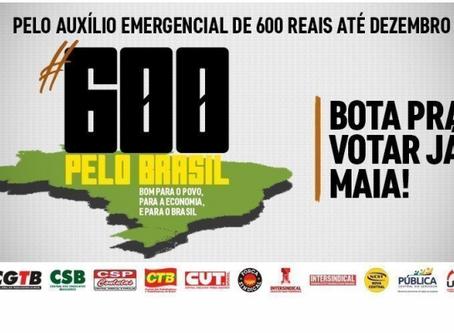 Sindicatos se mobilizam pela manutenção do auxilio emergencial em R$600,00