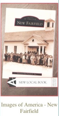"""""""Images of America Series"""" highlighting the history of New Fairfield"""