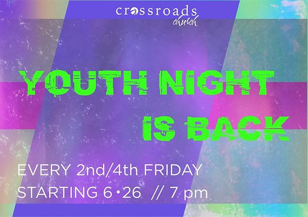 crossroads youth night return.jpg
