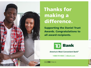 TD Bank, America's Most Convenient Bank® is sponsoring The 5th Annual Daniel Trust Awards on Jun