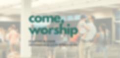 Come Worship (web).png
