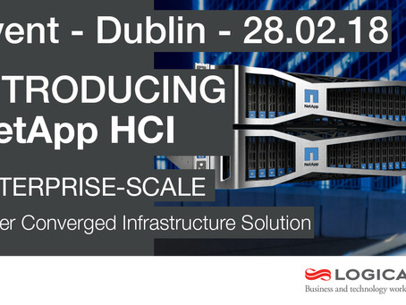 Logicalis to showcase NetApp Next Generation Hyper Converged Infrastructure (HCI) to Irish enterpris