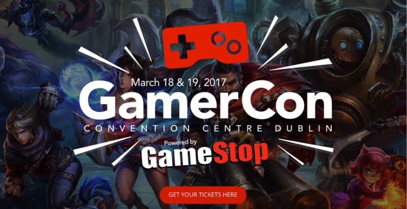 GamerCon launch Convention for PC and Video Gamers to Dublin, in association with GameStop