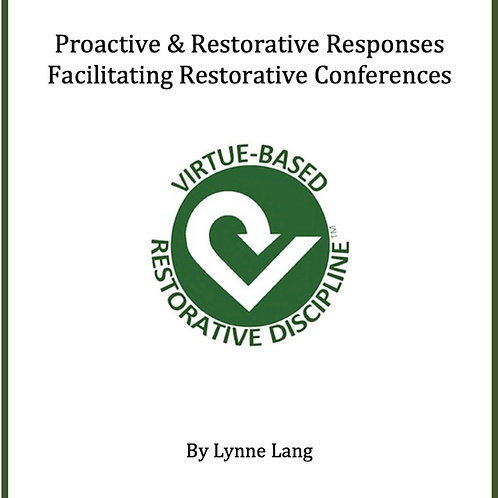Proactive and Restorative Responses
