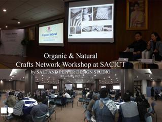 Organic & Natural Crafts Network Workshop at SACICT