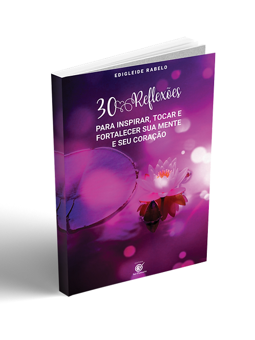 30 Reflexões para inspirar o seu dia