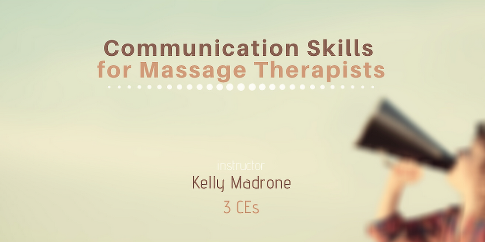 Registration Now Closed (ONLINE | Communication Skills for Massage Therapists)