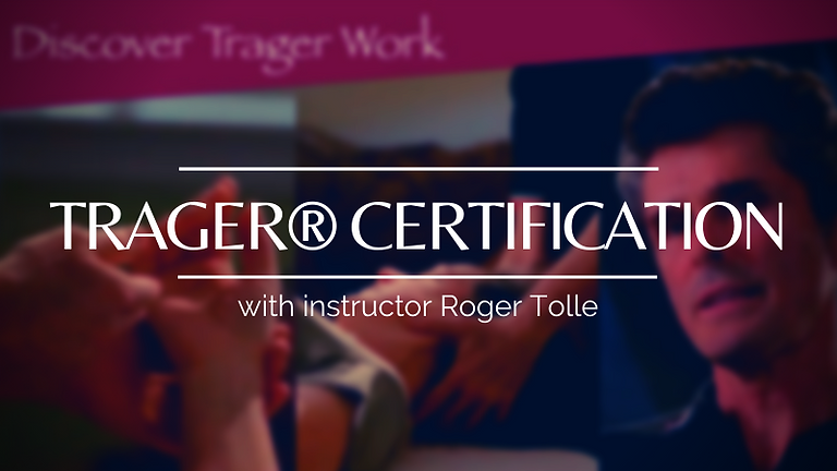 Trager® Certification Course - YEAR-LONG PROGRAM