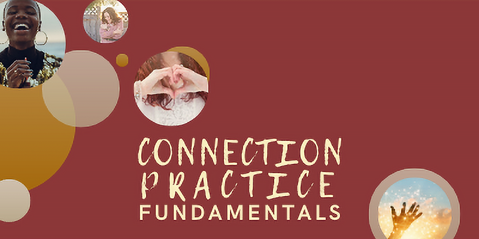 Virtual | Connection Practice Fundamentals