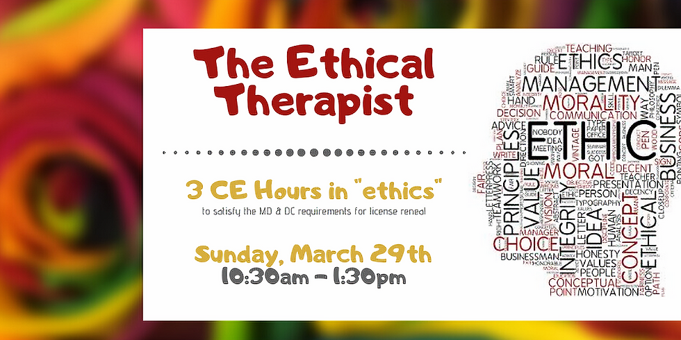 The Ethical Therapist (ONLINE CLASS)