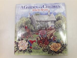 Garden for Children by Felicity Bryan