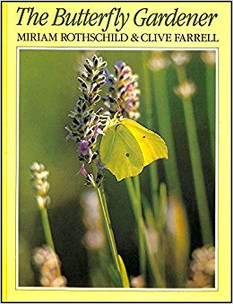 The Butterfly Gardener by Miriam Rothschild & Clive Farrell