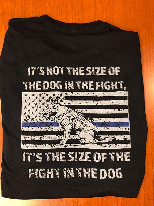 Size of the Fight in the Dog T-Shirt